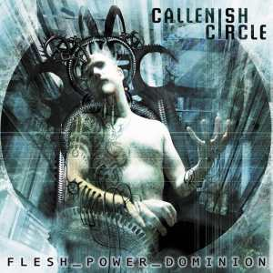 callenish%20circle%20flesh%20power%20dominion%20front
